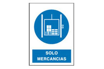 Señal Uso Exclusivo Mercancias